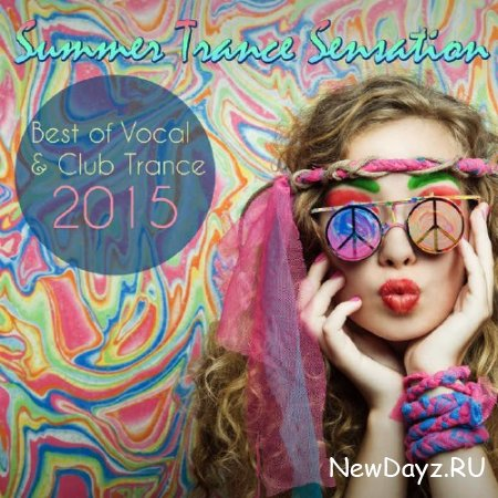 Summer Trance Sensation: Best Of Vocal & Club Trance (2015)